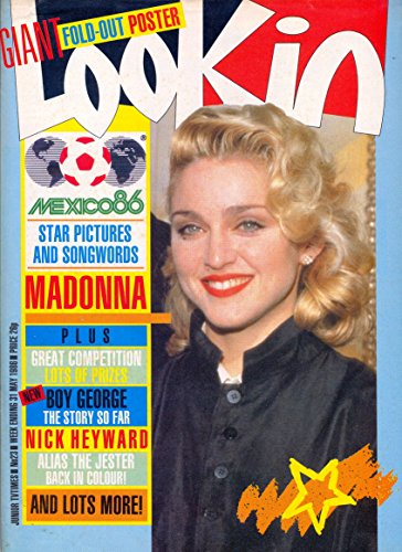 LOOK IN Magazine, 31st May 1986 ~ Madonna on cover and within