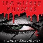The Wizard Murders | Sean McDevitt
