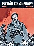 """Afficher """"Putain de guerre ! n° 2 1917-1918-1919"""""""