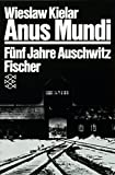 Anus Mundi. Fünf Jahre Auschwitz
