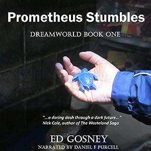 Prometheus Stumbles Audiobook