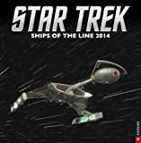 Star Trek 2014 Wall Calendar: Ships of the Line