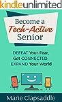Become a Tech-Active Senior: Defeat Y...