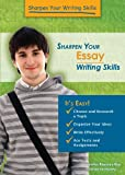 Sharpen Your Essay Writing Skills (Sharpen Your Writing Skills)