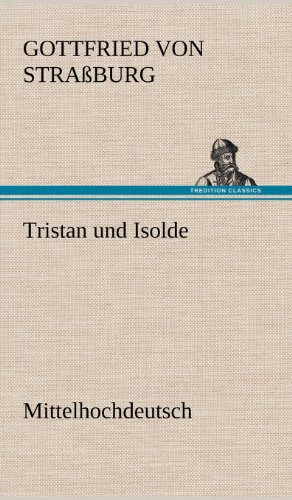 an analysis of tristan and isolde by gottfried von strassburg Tristan and isolde2016-06-2240reviewer's ratinghis summer eno presents a new production of wagners' tristan and isolde tale by gottfried von strassburg.