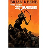 The Last Zombie: Dead New Worldby Brian Keene