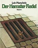 Der Hamster Radel - Luis Murschetz