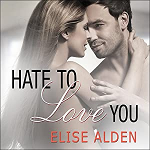 Hate to Love You Audiobook