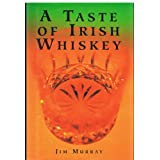 A Taste of Irish Whiskeyby Jim Murray