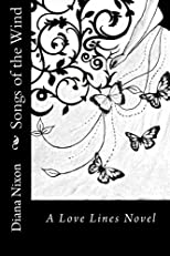 Songs of the Wind: A Love Lines Novel (Volume 2)