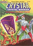 img - for Crystar Crystal Warrior: To Capture the Magic Crystal (A Marvel Might Storybook) book / textbook / text book