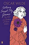 img - for Penguin Classics Nothing...except My Genius: The Wit And Wisdom Of Oscar Wilde book / textbook / text book
