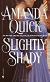 Slightly Shady [Mass Market Paperback] [2002] (Author) Amanda Quick