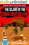 The Island Of The Zombie Creature Kin...
