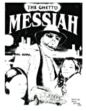 The Ghetto Messiah: An Urban Novel