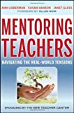img - for Mentoring Teachers: Navigating the Real-World Tensions book / textbook / text book