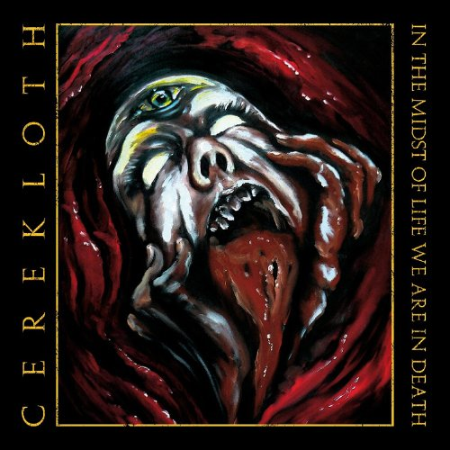 Cerekloth-In the Midst of Life we are in Death-2013-BERC Download