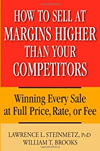 "Cover of ""How to Sell at Margins Higher T..."