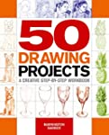 50 Drawing Projects: A creative step-...