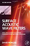 Surface Acoustic Wave Filters, Second Edition: With Applications to Electronic Communications and Signal Processing (Studies in Electrical and Electronic Engineering) deals and discounts