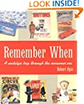 Remember When: A Nostalgic Trip Throu...