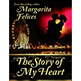 The Story of My Heartby Margarita   Felices