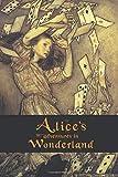 Alice's Adventures in Wonderland (150 Year Anniversary Edition)