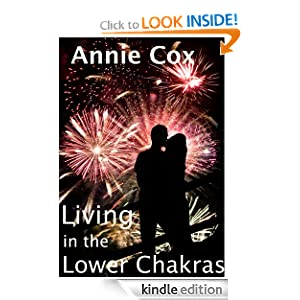 Living in the Lower Chakras – novel