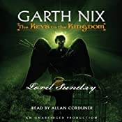 Lord Sunday: The Keys to the Kingdom #7 | [Garth Nix]