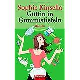 """G�ttin in Gummistiefelnvon """"Sophie Kinsella"""""""