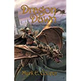 Dragon Dawn (Devan Chronicles #4) (Kindle Edition) By Mark E. Cooper