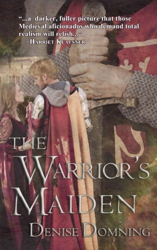 The Warrior's Maiden by Denise Domning (2014-03-26)