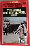 The Industrialisation of Soviet Russia: v. 2: The Soviet Collective Farm 1929-1930 (Vol 2) (0333261720) by Davies, R. W.