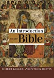 img - for An Introduction to the Bible book / textbook / text book