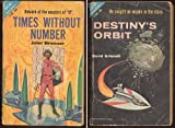 Times Without Number/Destinys Orbit