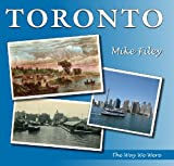 img - for Toronto: The Way We Were book / textbook / text book