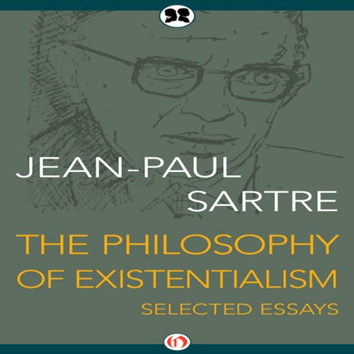 the philosophy of existentialism essay