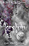 Lorehnin - A Novel of the Otherworld (The Otherworld Series Book 6)