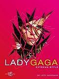 echange, troc Goodman Lizzy - Lady Gaga. Extrême Style