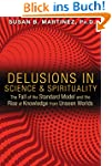 Delusions in Science and Spirituality...