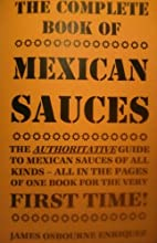 The Complete Book of Mexican Sauces (The…