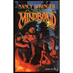 Mindbond (Sea King Trilogy, Vol II) by Nancy Springer