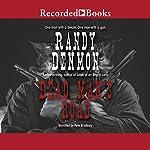 Dead Man's Road | Randy Denmon