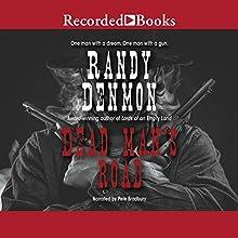 Dead Man's Road (       UNABRIDGED) by Randy Denmon Narrated by Pete Bradbury