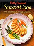 Betty Crocker's Smartcook: The Essential Everyday Cookbook. (0130743119) by Crocker, Betty