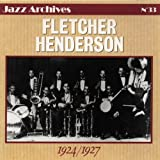 Fletcher Henderson and His Orchestra (1924-1927)