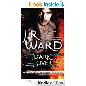 Dark Lover: Black Dagger Brotherhood Series: Book 1