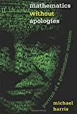 img - for Mathematics without Apologies: Portrait of a Problematic Vocation (Science Essentials) book / textbook / text book