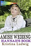 img - for Amish Wedding: Hannah's Book (Amish in College 2) book / textbook / text book