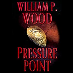 Pressure Point | [William P. Wood]